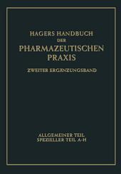 Hagers Handbuch der pharmazeutischen Praxis: Für Apotheker, Arzneimittelhersteller, Drogisten, Ärzte u. Medizinalbeamte, Ausgabe 2