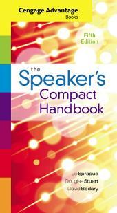 Cengage Advantage Books: The Speaker's Compact Handbook: Edition 5