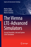 The Vienna LTE-Advanced Simulators