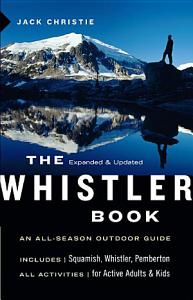 The Whistler Book  Revised and Updated Book