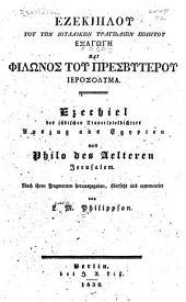 Ezechiel des jüdischen Trauerspeilelers Auszug aus Egypten, und Philo des Aelteren Jerusalem