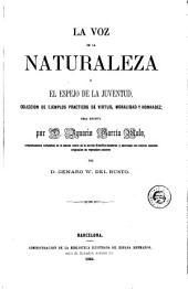 La Voz de la naturaleza, ó, El Espejo de la juventud: coleccion de ejemplos prácticos de virtud, moralidad y honradez