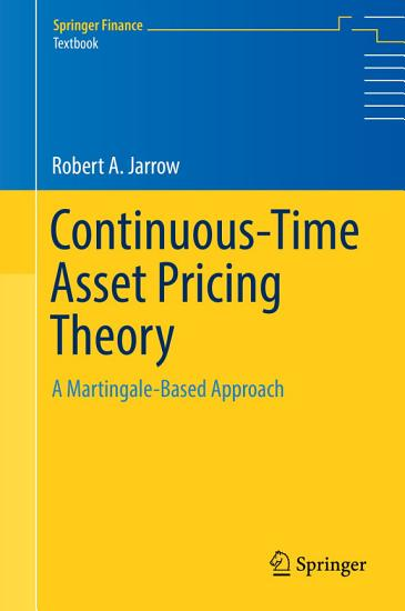 Continuous Time Asset Pricing Theory PDF
