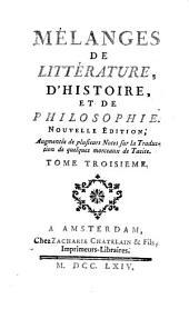 Mélanges de littérature, d'histoire, et de philosophie: Volume3
