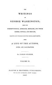 The Writings of George Washington: pt. I. Offcial letters relating to the French war, and private letters before the American revolution: March, 1754-May, 1775
