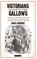 Victorians Against the Gallows PDF