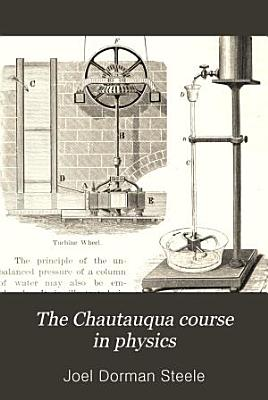 The Chautauqua Course in Physics