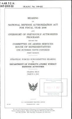 Hearing on National Defense Authorization Act for Fiscal Year 2006 and Oversight of Previously Authorized Programs Before the Committee on Armed Services  House of Representatives  One Hundred Ninth Congress  First Session PDF