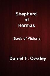 Shepherd of Hermas: Book of Visions
