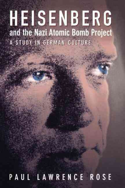 Heisenberg and the Nazi Atomic Bomb Project, 1939-1945