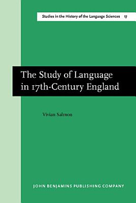 The Study of Language in 17th Century England