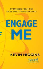 Engage Me: Strategies from the Sales Effectiveness Source