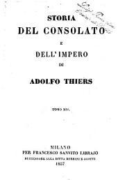 Storia del consolato e dell'impero di Adolfo Thiers: Volume 14