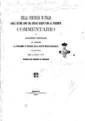 Della chirurgia in Italia dagli ultimi anni del secolo scorso fino al presente commentario