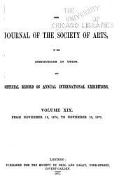 Journal of the Royal Society of Arts: Volume 19