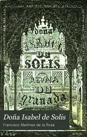 Doña Isabel de Solis: Volumen 1