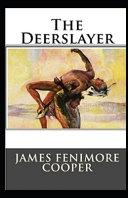 The Deerslayer Illustrated PDF