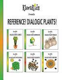 Reference! Dialogic Plants