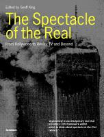 The Spectacle of the Real PDF