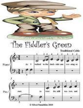 Fiddler's Green - Beginner Tots Piano Sheet Music