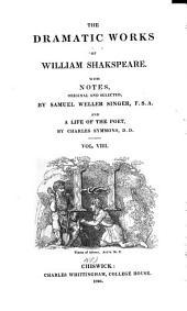 The Dramatic Works of William Shakespeare: Timon of Athens. Coriolanus. Julius Cæsar. Antony and Cleopatra