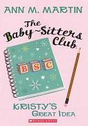 Kristy s Great Idea