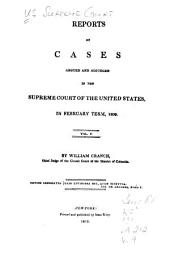 Reports of Cases Argued and Adjudged in the Supreme Court of the United States: Volume 5; Volume 9
