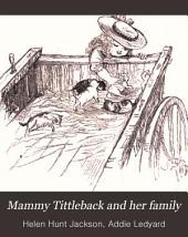 Mammy Tittleback and Her Family: A True Story of Seventeen Cats