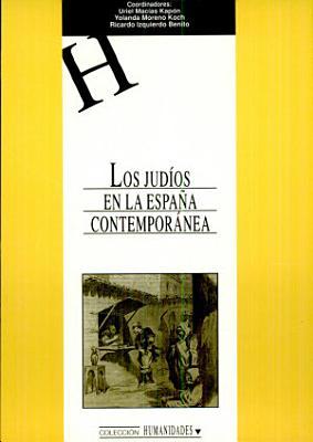 Los Jud Os En La Espa A Contempor Nea