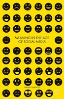 Meaning in the Age of Social Media PDF