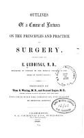 Outlines of a course of lectures on the principles and practise of surgery PDF