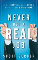 Never Get a  Real  Job PDF