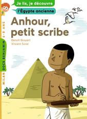 Anhour, petit scribe: L'Egypte ancienne
