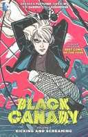 Black Canary Vol  1  Kicking and Screaming PDF