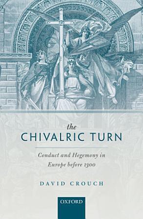 The Chivalric Turn PDF