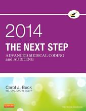 The Next Step: Advanced Medical Coding and Auditing, 2014 Edition - E-Book