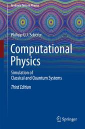 Computational Physics: Simulation of Classical and Quantum Systems, Edition 3