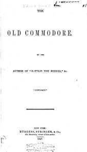The Old Commodore ...