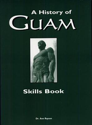 A History of Guam Skills Book PDF