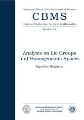 Analysis on Lie Groups and Homogeneous Spaces