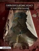 Chernobyl s Atomic Legacy PDF