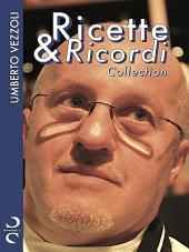 Ricette & Ricordi COLLECTION