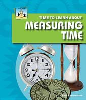 Time to Learn about Measuring Time