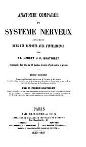 Anatomie comparée du système nerveux: considéré dans ses rapports avec l'intelligence, Volume2
