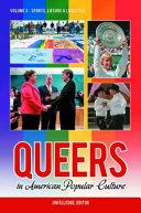 Queers in American Popular Culture  3 volumes  PDF