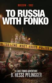 To Russia With Fonko
