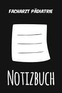 Facharzt P  diatrie Notizbuch PDF