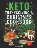 Keto Thanksgiving   Christmas Cookbook PDF