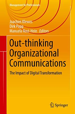Out thinking Organizational Communications