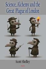 Science, Alchemy and the Great Plague of London